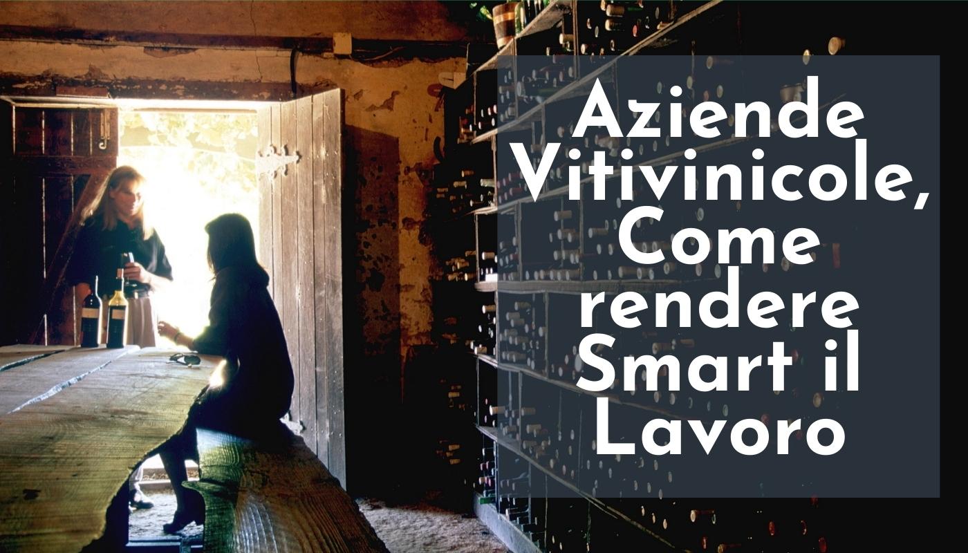 Aziende vitivinicole: come rendere Smart il lavoro